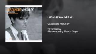 I Wish It Would Rain