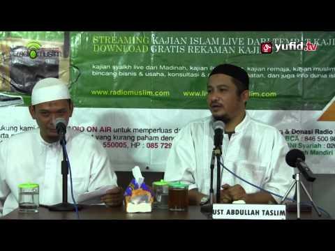 Ceramah Umum Persiapan Menjelang Pernikahan - Ustadz Abdullah Taslim (Revisi)