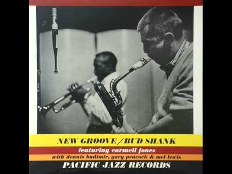 Bud Shank featuring Carmel Jones - New Groove