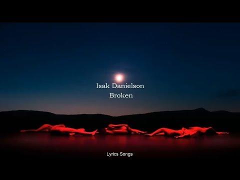 Download  Isak Danielson - Broken s Gratis, download lagu terbaru
