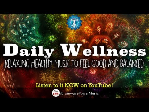"""Daily Wellness Boost"" Water Sounds & Relaxing Music To Feel Good and Balanced"