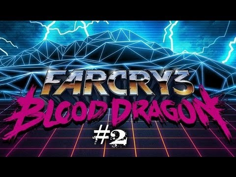 Let's Play Far Cry 3 Blood Dragon - They're Hee-eere