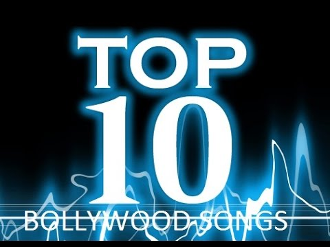 Top 10 Bollywood song