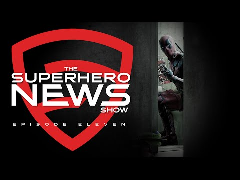 Superhero News: Ep. 11 - DEADPOOL Set Photos, SUICIDE SQUAD, STAR WARS CELEBRATION and more!