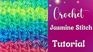 How to Crochet a Jasmine Stitch Part I - Crochet Jewel