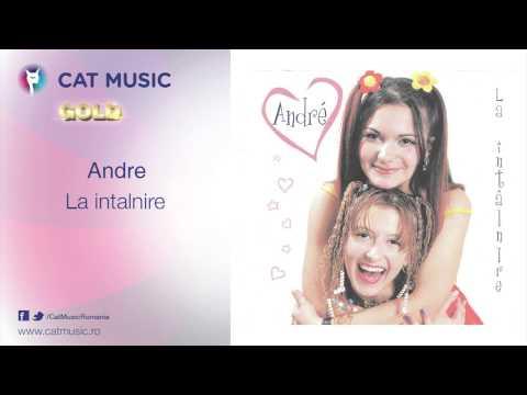 Andre - La Intalnire
