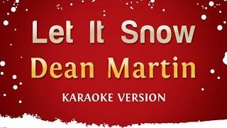 Dean Martin Let It Snow Karaoke Version