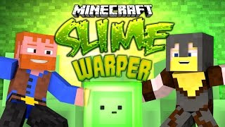 Minecraft ★ SLIME WARPER (Parkour) - Dumb & Dumber