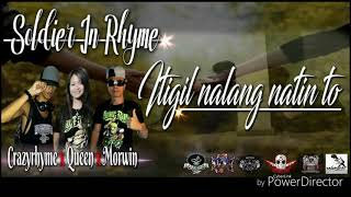 ITIGIL NALANG NATIN TO │CrazyRhyme x Queen x Morwin of SiR x Dk_Wrecords x Saintrecords x Tagpuyat