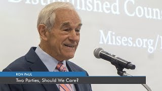 Two Parties, Should We Care? | Ron Paul