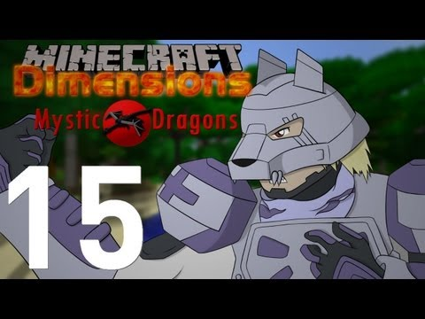 Minecraft Dimensions [S2-15] - Mystic Dragons : Colocation