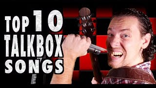 Top 10 Songs Played With A Talk Box