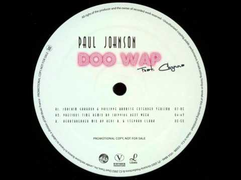 Paul Johnson - Doo Wap (joachim Garraud & Philippe Brousse Extended Version) video
