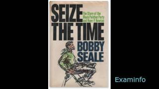 Bobby Seale: Seize the time (audio bk pt 6)