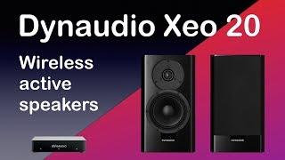 Dynaudio Xeo 20 wireless active speakers