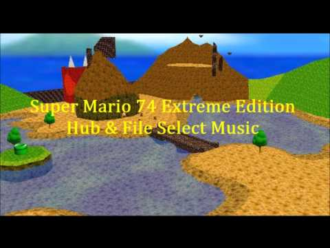 Super Mario 74 Extreme Edition BGM -Hub and File Select
