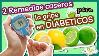 2 Remedios Caseros para la Gripe en Diabéticos - Cómo Curar la Gripe en Diabéticos Naturalmente