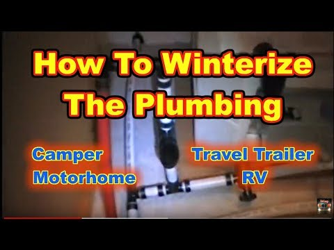 Winterizing the Plumbing in a Travel Trailer Camper Motorhome