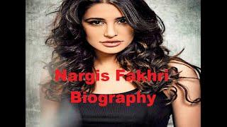 Nargis Fakhri Biography Wiki Profile