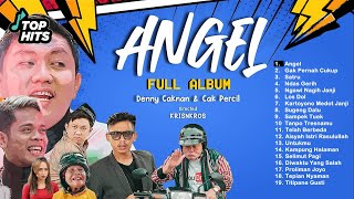 Download lagu Denny Caknan & Cak Percil - Angel FULL ALBUM Ucup Klaten Mbah Minto
