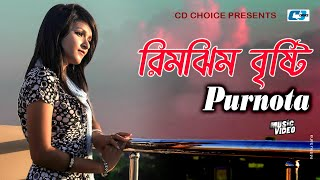 Rimjhim Bristi | Purnota | Bangla Hits Music Video