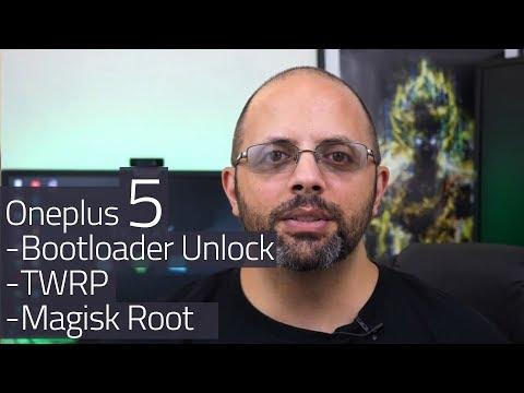 Oneplus 5 Bootloader Unlock / TWRP/ Magisk Root