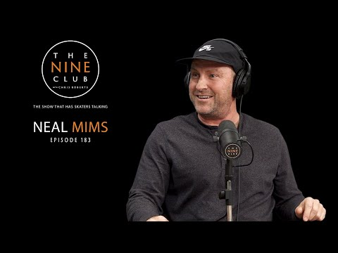 Neal Mims | The Nine Club With Chris Roberts - Episode 183