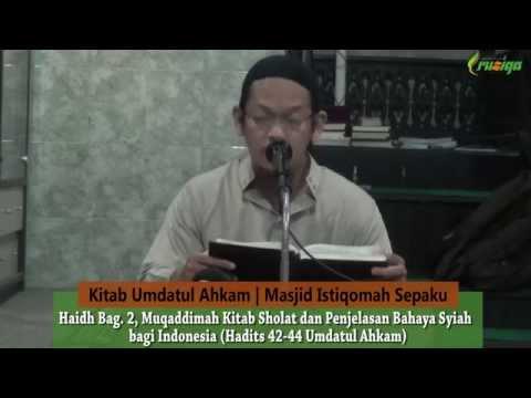 Ust. Nurul Azmi - Bahaya Syiah Dan Kitab Sholat Umdatul Ahkam