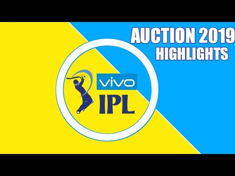 VIVO IPL 2019 AUCTION HIGHLIGHTS
