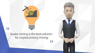 Quakeminning ICO Intro - Quake Mining is a pioneer in crypto mining