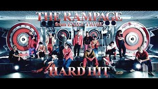 THE RAMPAGE from EXILE TRIBE / HARD HIT (Music Video)