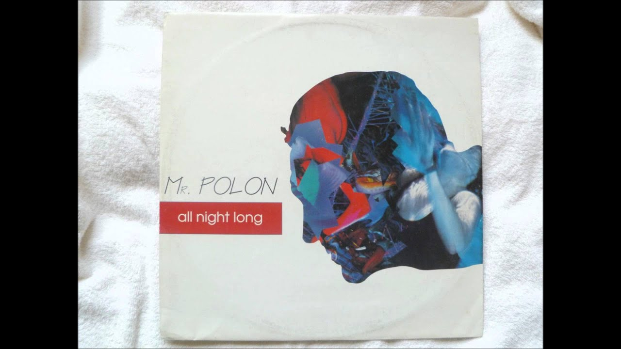 Mr. Polon - All Night Long