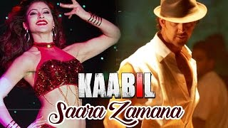 Download Saara Zamana: Urvashi Rautela To Do An ITEM Song In Hrithik's KAABIL 3Gp Mp4