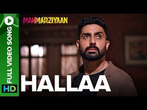 Hallaa | Full Video Song | Manmarziyaan | Amit Trivedi, Shellee | Abhishek, Taapsee, Vicky