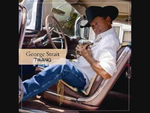 El Rey - George Strait - Twang (George Sings SPANISH)