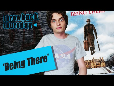 Throwback Thursday 'BEING THERE'