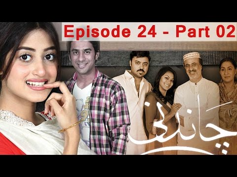 Chandni - Ep 24  Part 02 thumbnail