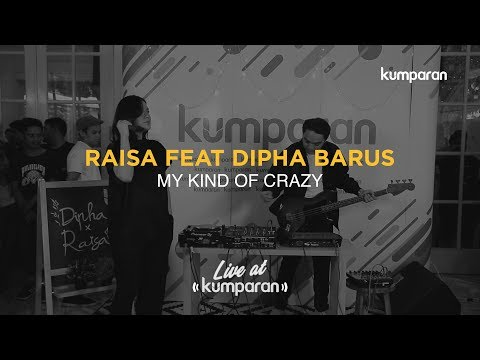 Raisa Feat Dipha Barus - My Kind Of Crazy | Live At Kumparan