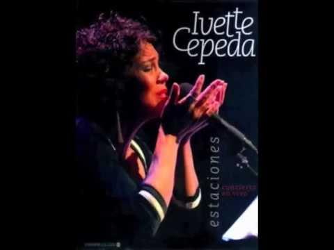 Ivette Cepeda - Para vivir (de Pablo Milanés)
