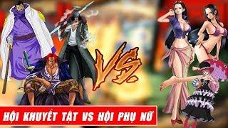 One Piece Song Đấu  - Hội người khuyết tật vs Hội phụ nữ Việt Nam