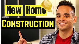 What are the steps during a new home construction process?