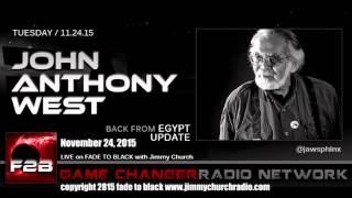 Ep. 361 FADE to BLACK Jimmy Church w/ John Anthony West: Back from Egypt