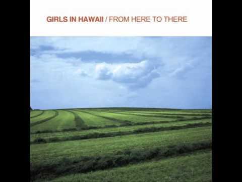 Girls In Hawaii - Flavor