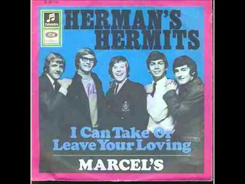 Hermans Hermits - I Can Take Or Leave Your Lovin