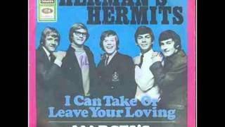 Watch Hermans Hermits I Can Take Or Leave Your Lovin video