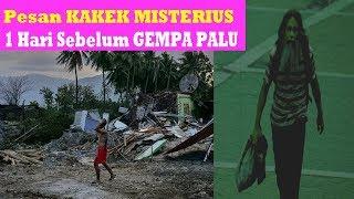 Pesan MISTERIUS Sehari Sebelum Gempa palu Sulawesi Tengah
