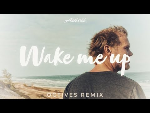 Avicii - Wake Me Up [Octives remix] | Tribute video