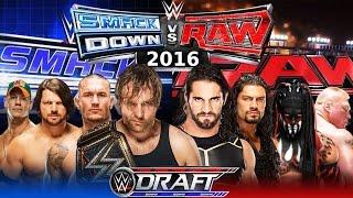 WWE DRAFT 2016 - RAW vs SMACKDOWN   RESULTS   RESULTADOS