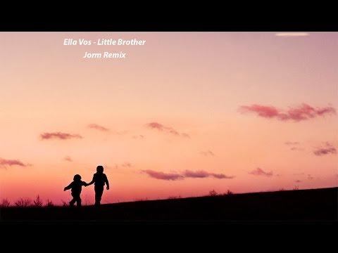 Ella Vos - Little Brother (Jorm Remix) [Free Download]