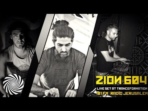 Zion 604 | Live Set at TranceFormation | 101 FM | Radio Jerusalem